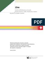 Direttive per l'ottenimento Dell'Attinezna Comunale, Della cittadinanza ticinese e della cittadinanza svizzera da parte di cittadini stranieri