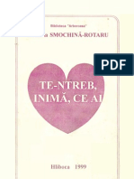 Zinaida Smochină-Rotaru - Te-ntreb, inimă, ce ai (Hliboca 1999)