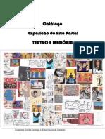Catálogo  da Exposição de Arte postal - Teatro e Memória
