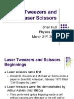 Laser Tweezers and Laser Scissors