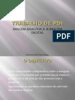 Imagem Analogica e Imagem Digital
