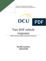 Two DOF vehicle response analysis