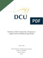 Simulation of Brake Temperature in Response to Applied Pattern of Braking through Matlab