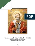San Atanasio y La Fe en La Divinidad de Cristo. P. Raniero Cantalamessa, OFM