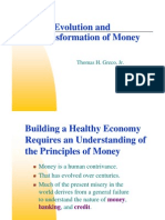 Thomas H. Greco Jr. - The Evolution and Transformation of Money