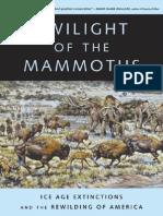 Twilight of the Mammoths