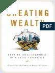 Bernard Lietaer - Creating Wealth - Full Book