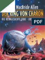 Allen, Roger MacBride - Die Heimgesuchte Erde 01 - Der Ring Von Charon