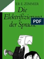 Zimmer_Dieter E. - Die Elektrifizierung Der Sprache
