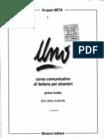 [Italiano Per Stranieri UNO - Corso Comunicativo Di Italiano Per Stranieri - 1 Livello - Libro Dello Studente