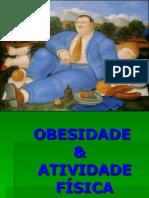 Obesidade e Atividade F Sica