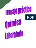 Trabajo Practico Del Lab Oratorio de Química de La Facultad