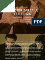 Caracterizarea Lui Felix Sima2