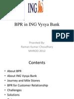 BPR in ING Vysya Bank