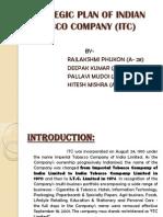 Strategic Plan of Indian Tobacco Company (Itc