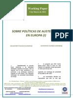 SOBRE POLÍTICAS DE AUSTERIDAD EN EUROPA I (Es) ON AUSTERITY POLICY IN EUROPE I (Es) AUSTERITATE POLITIKAK EUROPAN I (Es)