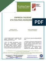 ENPRESA-TALDEAK ETA POLITIKA EKONOMIKOA (Eus) BUSINESS GROUPS AND ECONOMIC POLICY (Basque) GRUPOS EMPRESARIALES Y POLÍTICA ECONÓMICA (Eus)
