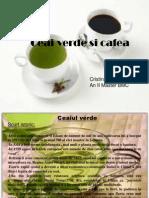 Ceai Verde Si Cafea