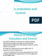 Strategic Evaluation & Control