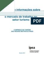 pesquisaomercadodetrabalhonoturismo2010rm-120201153223-phpapp02