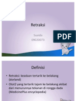 Retraksi (sUAIDA fk-umm 2009)