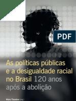 Livro 120 Anos Desigualdades Raciais No Brasil