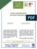 TALDE HORIZONTALAK POLITIKA PUBLIKOETAN (Eus) HORIZONTAL GROUPS AND PUBLIC POLICY (Basque) GRUPOS HORIZONTALES Y POLÍTICAS PÚBLICAS (Eus)