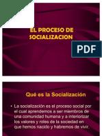 4procesodesocializacion-090724171914-phpapp02