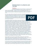 O PERFIL EPIDEMIOLÓGICO  NA PRÁTICA DO ENFERMEIRO NO PSF