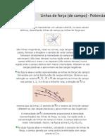 Linhas de força (de campo) - Potencial eletrostático