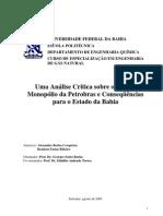 Uma Análise Crítica sobre o Fim do Monopólio da Petrobras e Conseqüências para o Estado da Bahia