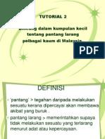 EDU3106 Tutorial 2 Pantang Larang Masyarakat Melayu dan Cina