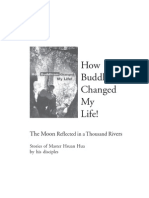 How Buddhism Changed My Life