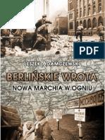 """Leszek Adamczewski, """"Berlińskie Wrota"""", Wydawnictwo Replika 2012"""