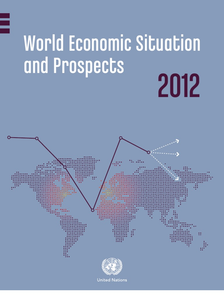 World economic situation and prospects 2012 unemployment poverty homelessness