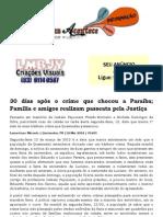 30 dias após o crime que chocou a Paraíba; Família e amigos realizam passeata pela Justiça