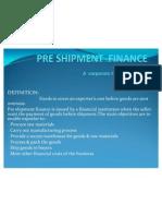 preshipmentfinanceslidenew-091001091312-phpapp02