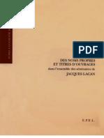 Guy LE GAUFEY-Index Des Noms Propres Et Titres d'Ouvrages Dans l'Ensemble Des Seminaires de Jacques Lacan (Ecole Lacanienne de Psychanalyse)(1998)