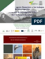 Programa de Investigación en la Red de Parques Nacionales. Posibilidades de apoyo financiero a los trabajos de investigación