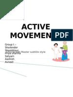 Active Movements