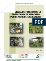 Programa de Fomento de la Producción de Alimentos por la Agricultura Familiar.