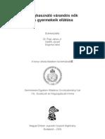 Droghasználó várandós nők és gyermekeik ellátása - Rigó János Jr. - Oberth József - Sógorka Ildikó