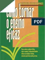 Antônio Tadeu Ayres - Como tornar o ensino eficaz.