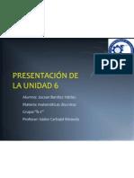 PRESENTACIÓN DE LA UNIDAD 6