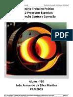 Relatorio Trabalho Prático - FT32 Processos Especiais - Prevenção Contra a Corrosão -PAME003 Aluno 10, João Armando da Silva Martins