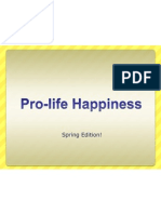 Pro-Life Happiness Spring Edition the Real One
