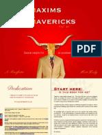 Maxims for Mavericks