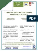 ENPRESEN ARTEKO ELKARLANA ETA BERRIKUNTZA-POLITIKA (Eus) BUSINESS COOPERATION AND INNOVATION POLICY (Basque) COOPERACIÓN ENTRE EMPRESAS Y POLÍTICA DE INNOVACIÓN (Eus)