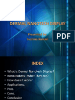 Dermal Nanotech Display