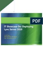 IT Showcase on Deploying Lync Server 2010